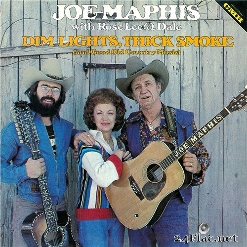 Joe Maphis - Dim Lights, Thick Smoke (and Good Old Country Music) (1978/2018) Hi-Res