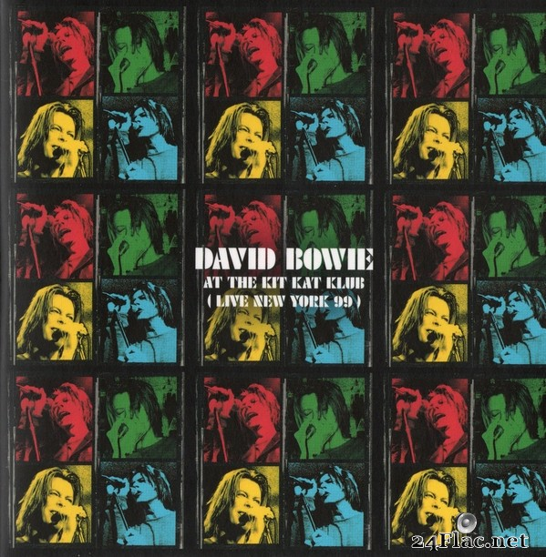 David Bowie - At The Kit Kat Klub (Live New York 99) (2021) FLAC