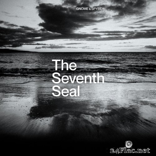 Gnome & Spybey - The Seventh Seal (2021) Hi-Res