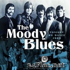 The Moody Blues - Tonight We Dance 1968 (Live) (2021) FLAC
