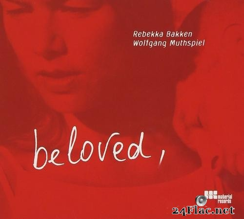 Rebekka Bakken & Wolfgang Muthspiel - Beloved (2002) FLAC