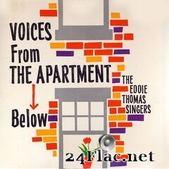 The Eddie Thomas Singers - Voices From The Apartment Below (2021) FLAC