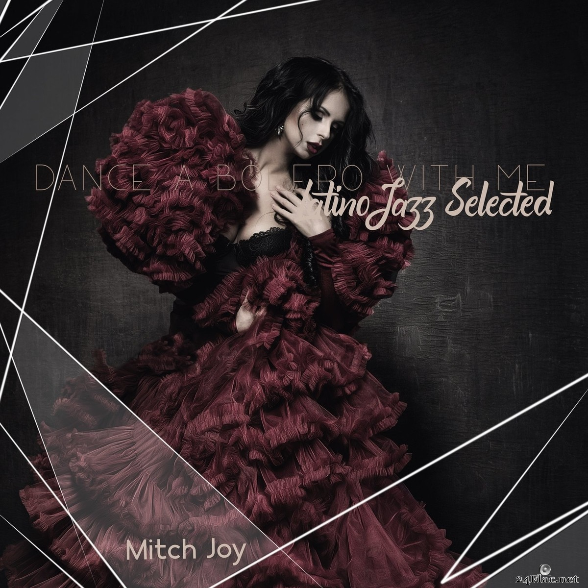 Mitch Joy - Dance a Bolero with Me: Latino Jazz Selected (2021) FLAC