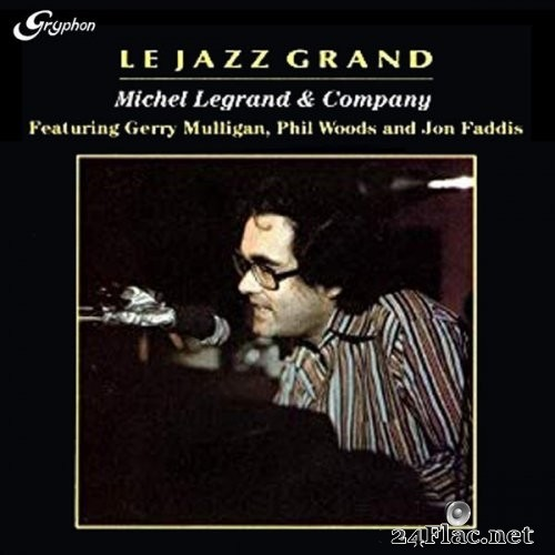 Michel Legrand - Le Jazz Grand (1979) Hi-Res
