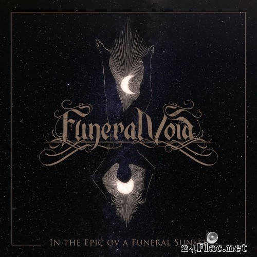 Funeral Void - In The Epic Ov A Funeral Sunset (2021) Hi-Res