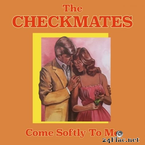 The Checkmates - Come Softly To Me (1982/2021) Hi-Res