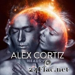 Alex Cortiz - Heads Up (2021) FLAC
