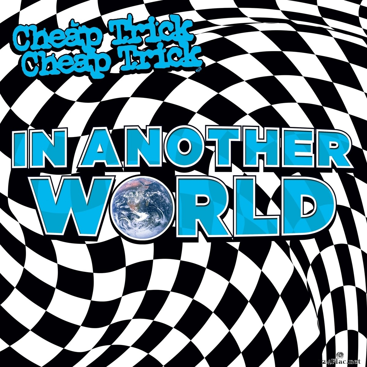 Cheap Trick - In Another World (2021) FLAC