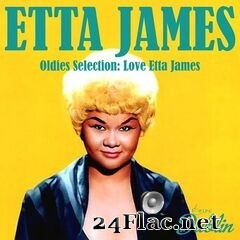 Etta James - Oldies Selection: Love Etta James (2021) FLAC