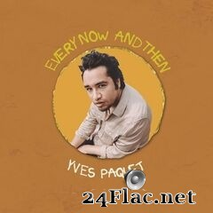 Yves Paquet - Every Now And Then (2021) FLAC