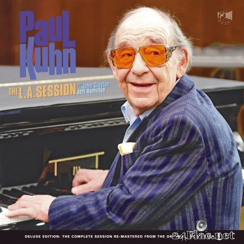 Paul Kuhn with John Clayton & Jeff Hamilton - The L.A. Session (Remastered Deluxe Edition) (2021) Hi-Res