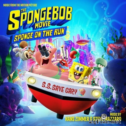 Hans Zimmer, Steve Mazarro - The SpongeBob Movie: Sponge on the Run (Music from the Motion Picture) (2021) FLAC