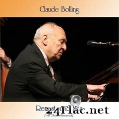 Claude Bolling - Remastered Hits (All Tracks Remastered) (2021) FLAC