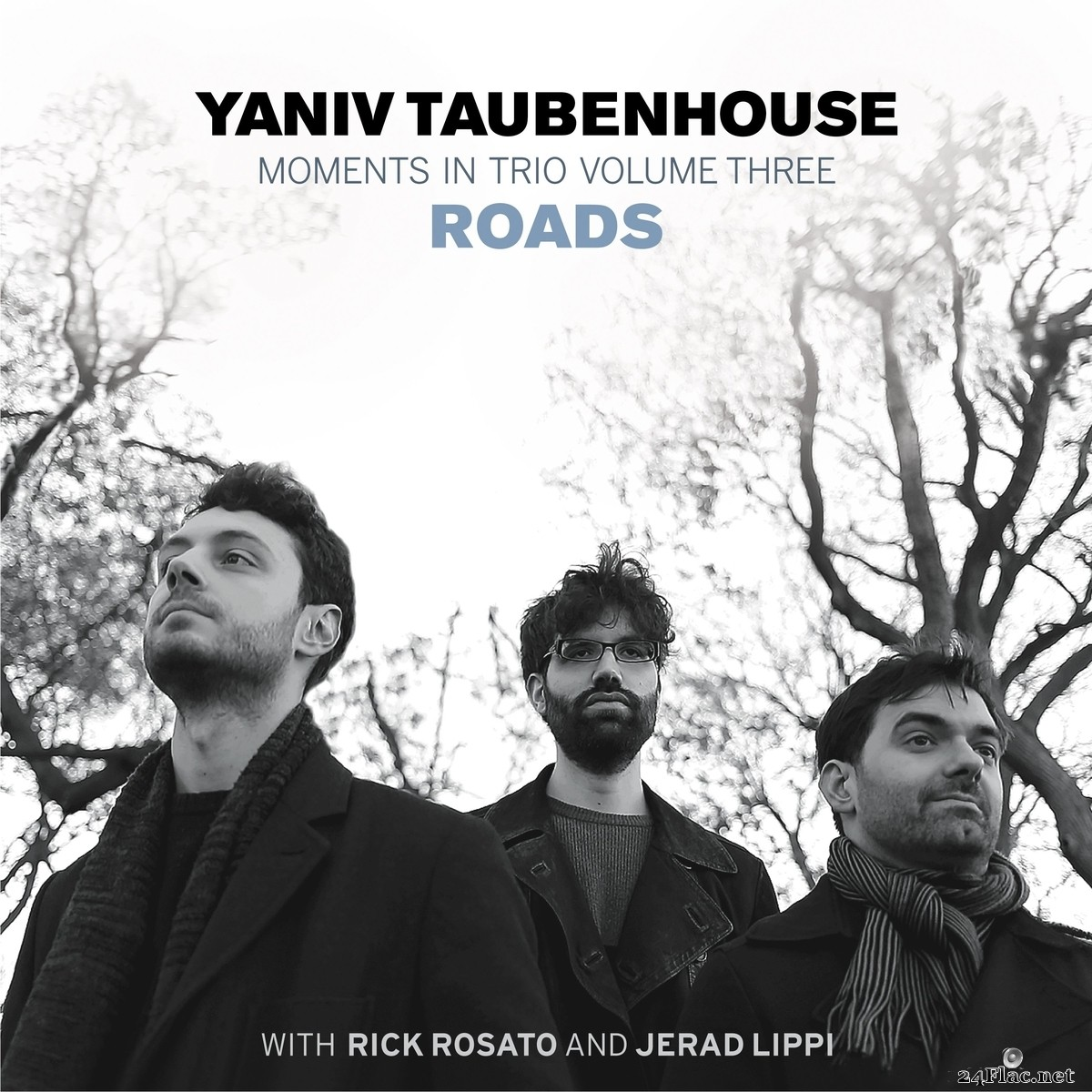 Yaniv Taubenhouse - Moments in Trio III - Roads (2021) FLAC