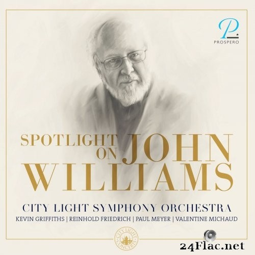 Kevin Griffiths & City Light Symphony Orchestra - Spotlight On John Williams (2021) Hi-Res