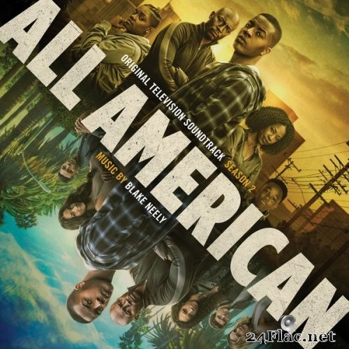 Blake Neely - All American: Season 1-2 (Original Television Soundtrack) (2021) Hi-Res