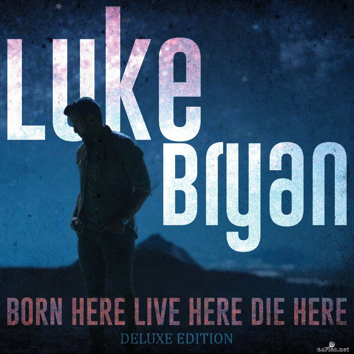 Luke Bryan - Born Here Live Here Die Here (Deluxe Edition) (2021) Hi-Res