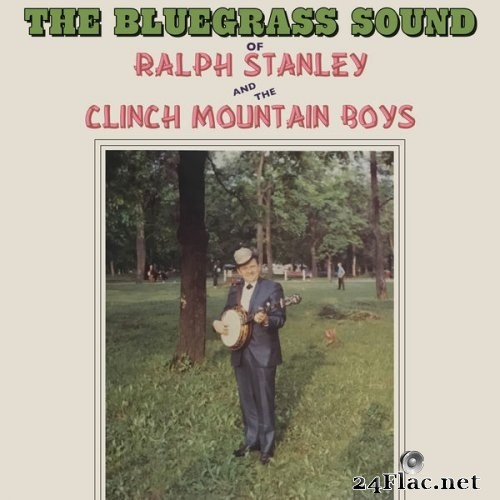 Ralph Stanley, The Clinch Mountain Boys - Bluegrass Sound (1968) Hi-Res
