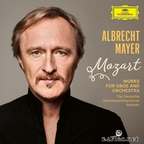 Albrecht Mayer - Mozart: Works for Oboe and Orchestra (2021) Hi-Res