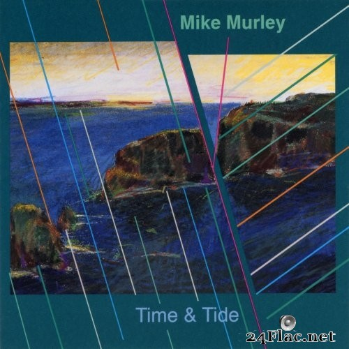 Mike Murley - Time & Tide (Re-Mastered) (2021) Hi-Res