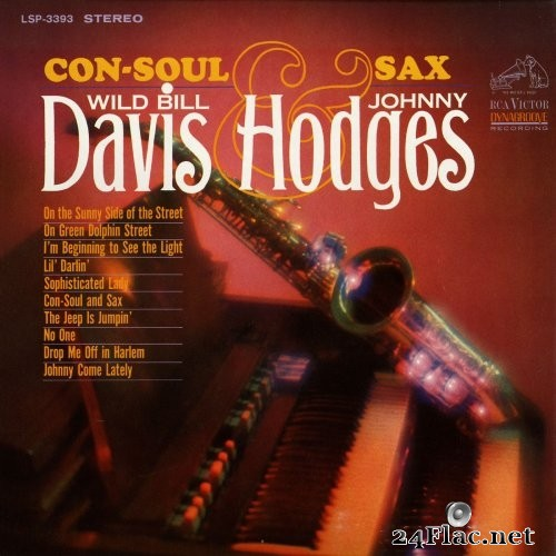 Wild Bill Davis & Johnny Hodges - Con-Soul And Sax (1965/2015) Hi-Res