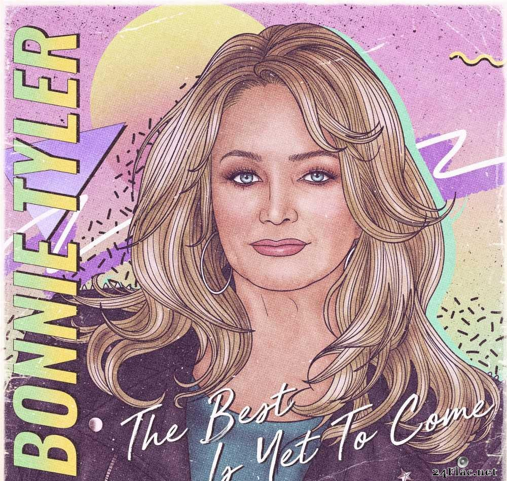 Bonnie Tyler - The Best Is Yet To Come (2021) [FLAC (tracks + .cue)]