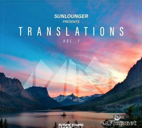 Sunlounger - Translations Vol. 1 (2021) [FLAC (tracks)]