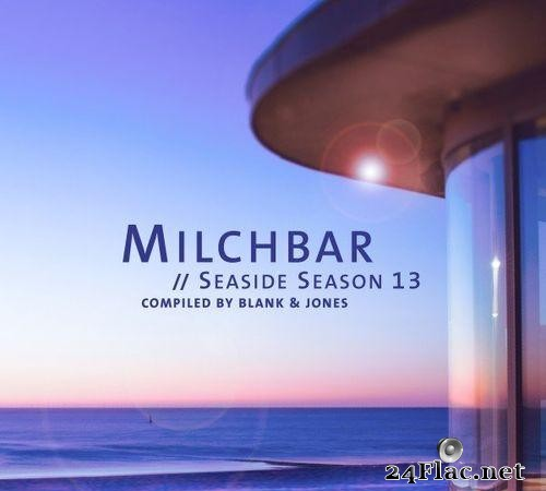 Blank & Jones - Milchbar - Seaside Season 13 (2021) [FLAC (tracks)]