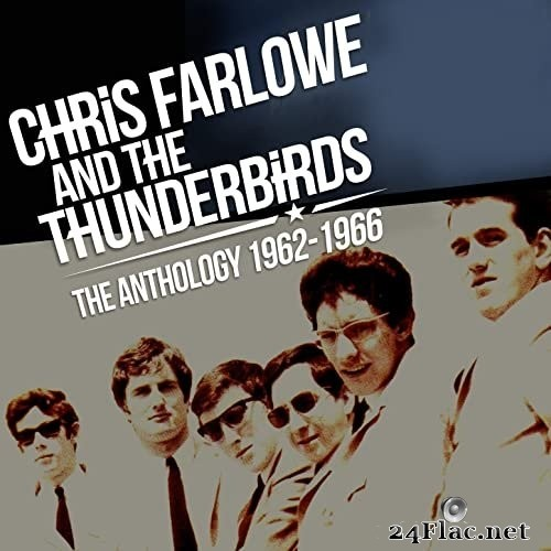 Chris Farlowe & The Thunderbirds - The Anthology: 1962 - 1966 (2018) Hi-Res
