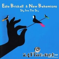 Edie Brickell & New Bohemians - Slip Into The Sky (Live 1989) (2021) FLAC