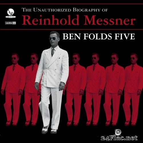 Ben Folds Five - The Unauthorized Biography Of Reinhold Messner (1999/2017) Hi-Res