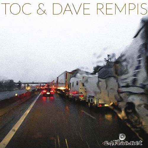 Toc & Dave Rempis - Closed for Safety Reasons (2021) Hi-Res