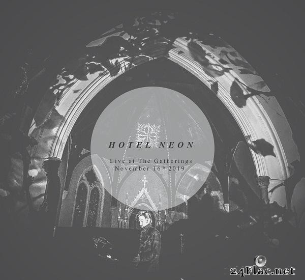 Hotel Neon - Live at The Gatherings (2019) [FLAC (tracks)]