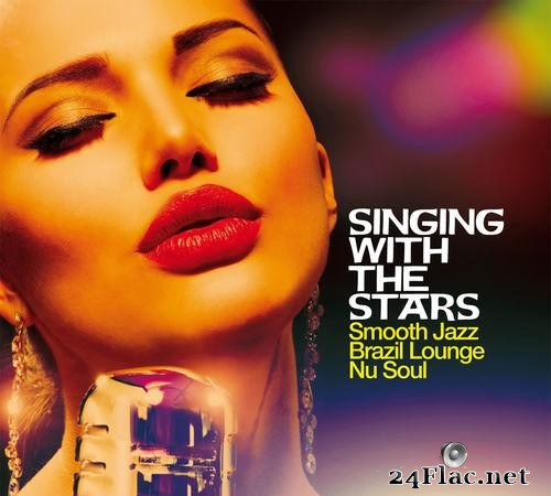 VA - Singing With The Stars (Smooth Jazz, Brazil Lounge, Nu Soul) (2020) [FLAC (tracks)]