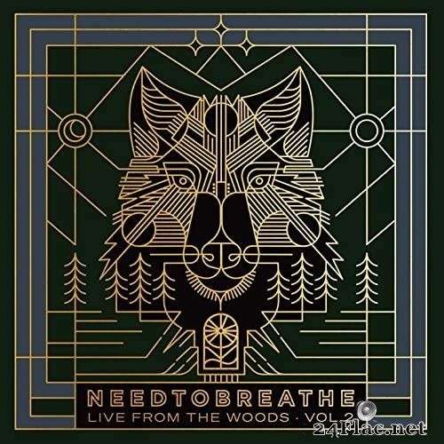 NEEDTOBREATHE - Live From the Woods Vol. 2 (2021) Hi-Res