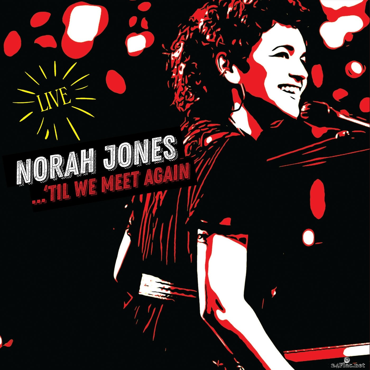 Norah Jones - 'Til We Meet Again (Live) (2021) Hi-Res