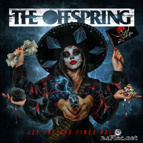 The Offspring - Let The Bad Times Roll (2021) Hi-Res + MQA + FLAC