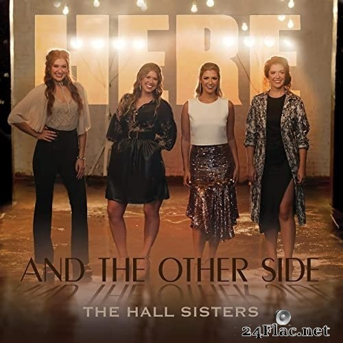 The Hall Sisters - Here & The Other Side (2021) Hi-Res