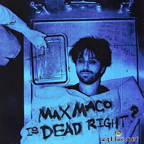 Two Feet - Max Maco Is Dead Right? (2021) Hi-Res