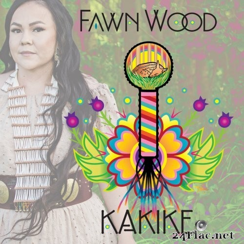 Fawn Wood - Kâkike (2021) Hi-Res