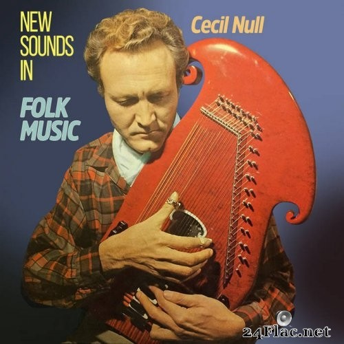 Cecil Null - New Sounds in Folk Music (1963) Hi-Res