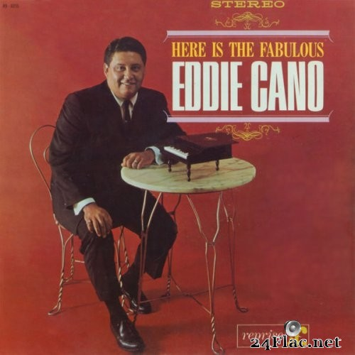 Eddie Cano - Here Is The Fabulous Eddie Cano (1962/2008) Hi-Res
