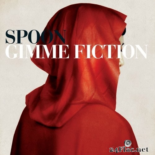 Spoon - Gimme Fiction (Deluxe Edition) (2005/2015) Hi-Res