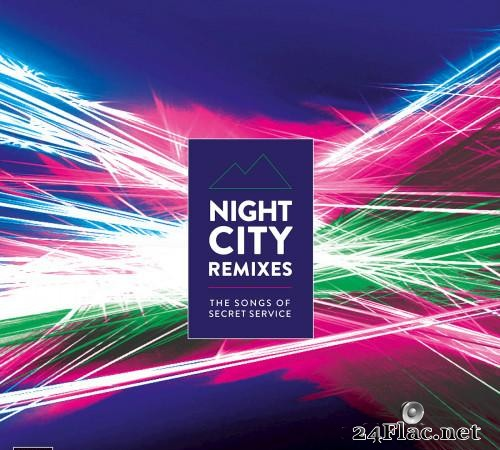 VA-Night City Remixes-The Songs of Secret Service (2019)   [FLAC (tracks)]