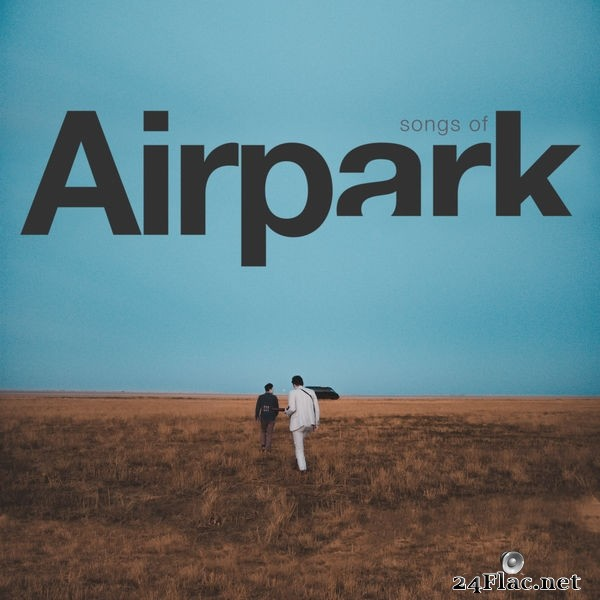 Airpark - Songs of Airpark (2019) Hi-Res