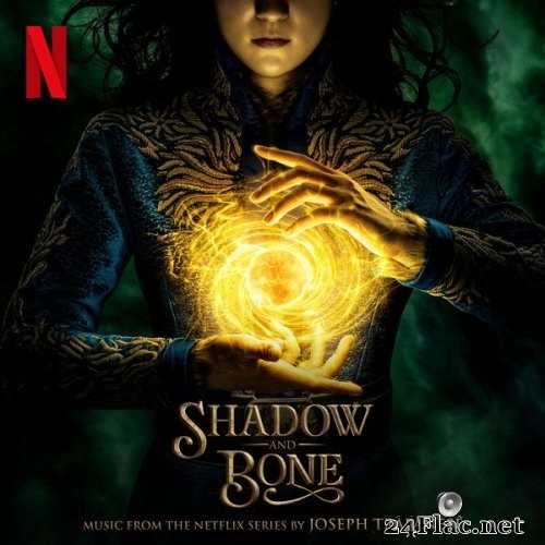 Joseph Trapanese - Shadow and Bone (Music from the Netflix Series) (2021) Hi-Res