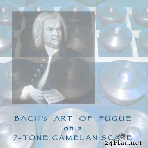 John Noise Manis - Bach's Art of Fugue on a 7-Tone Gamelan Scale (2016) Hi-Res