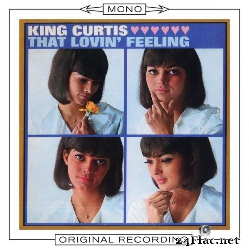 King Curtis - That Lovin' Feeling (Mono) (1966/2006) Hi-Res