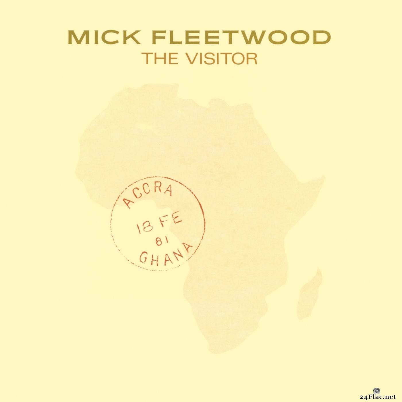 Mick Fleetwood - The Visitor (2016) FLAC