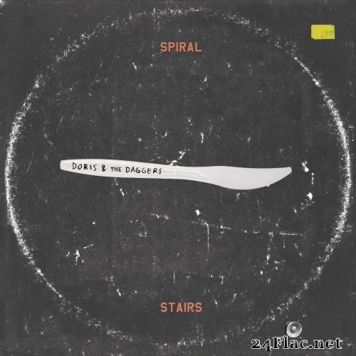 Spiral Stairs - Doris & The Daggers (2017) Hi-Res
